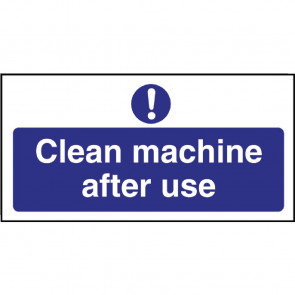 Clean machine after use Sign